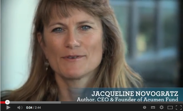 Video: Jacqueline Novogratz, CEO and founder of Acumen Fund shares ...