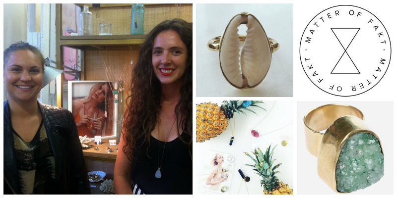Mary-Anne Grobler & Kara Furter  of Matter of Fakt (South Africa) have a passion for raw, precious and semi-precious stones, creating exquisite pieces that have an edgy, contemporary quality.