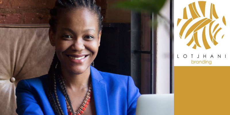 Tiisetso Skosana, founder of Lotjhani Branding (South Africa)