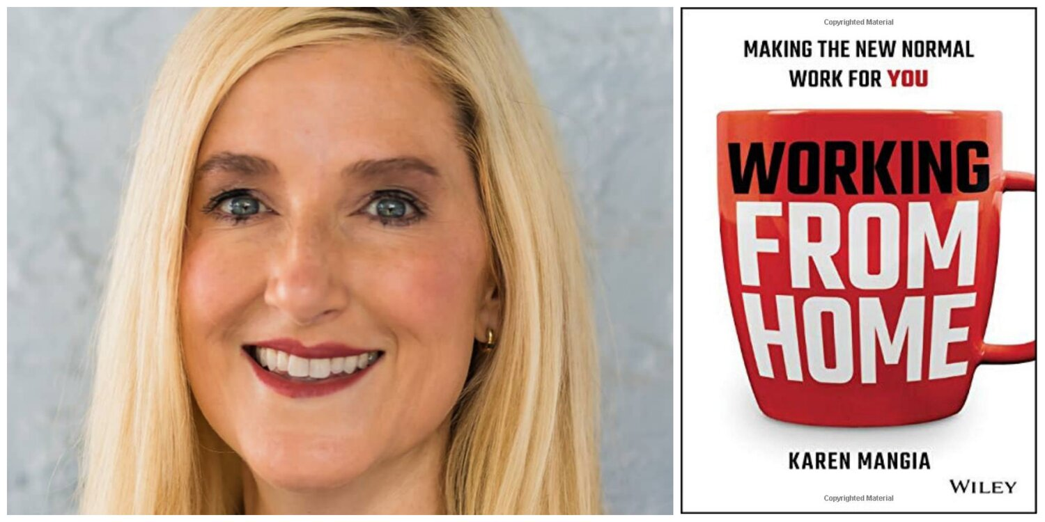 Working From Home: Making the New Normal Work for You by Karen Mangia —  Lionesses of Africa