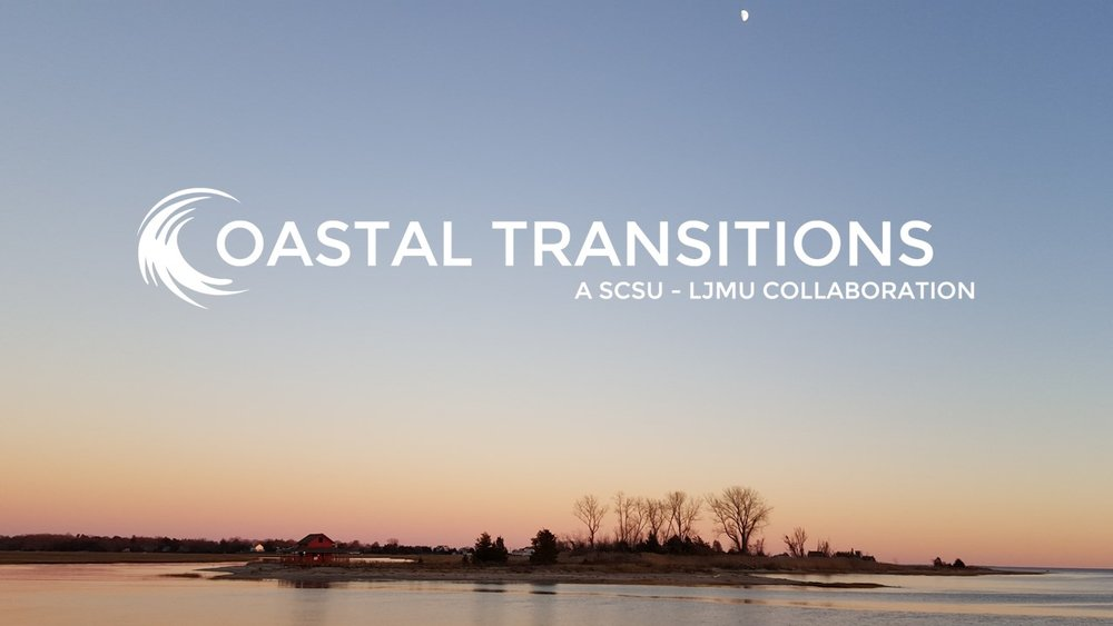 COASTAL TRANSITIONS : A LJMU - SCSU COLLABORATION