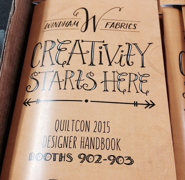 Designer handbook which was given out at the booth. I hand lettered everything but Quiltcon 2015 Designer Handbook. Photo courtesy of @windhamfabrics on Instagram.