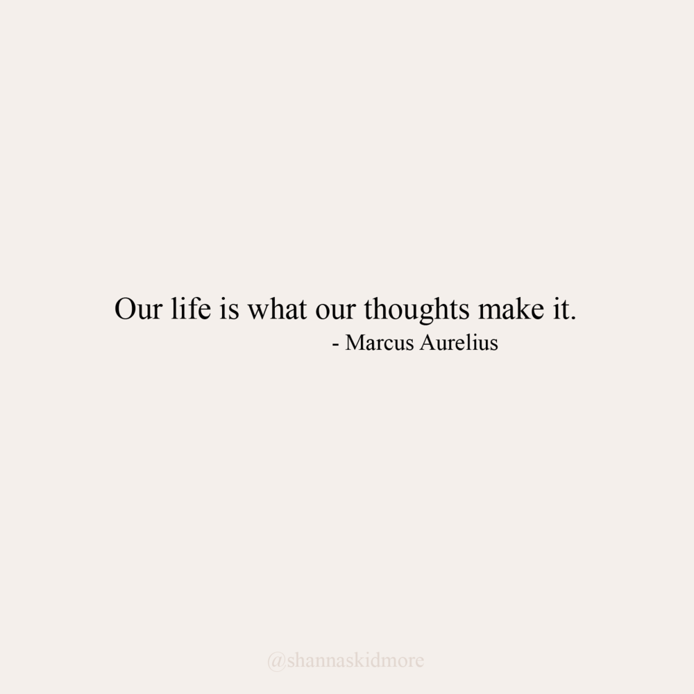 Life is what our thoughts make it. Thought Quote.png