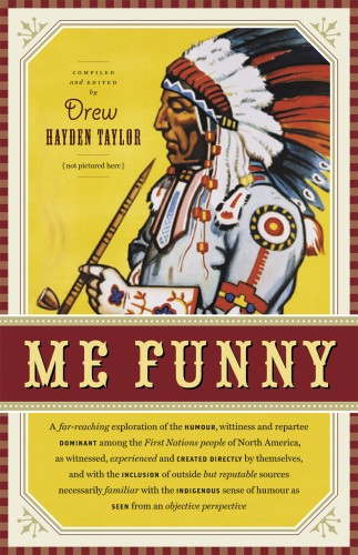 Me Funny by Drew Hayden Taylor