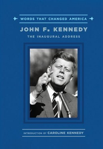 John F. Kennedy: The Inaugural Address  -