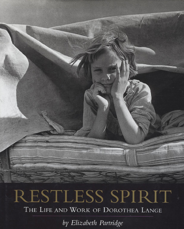 Elizabeth Partridge - Restless Spirit: The Life and Work of Dorothea Lange.jpg