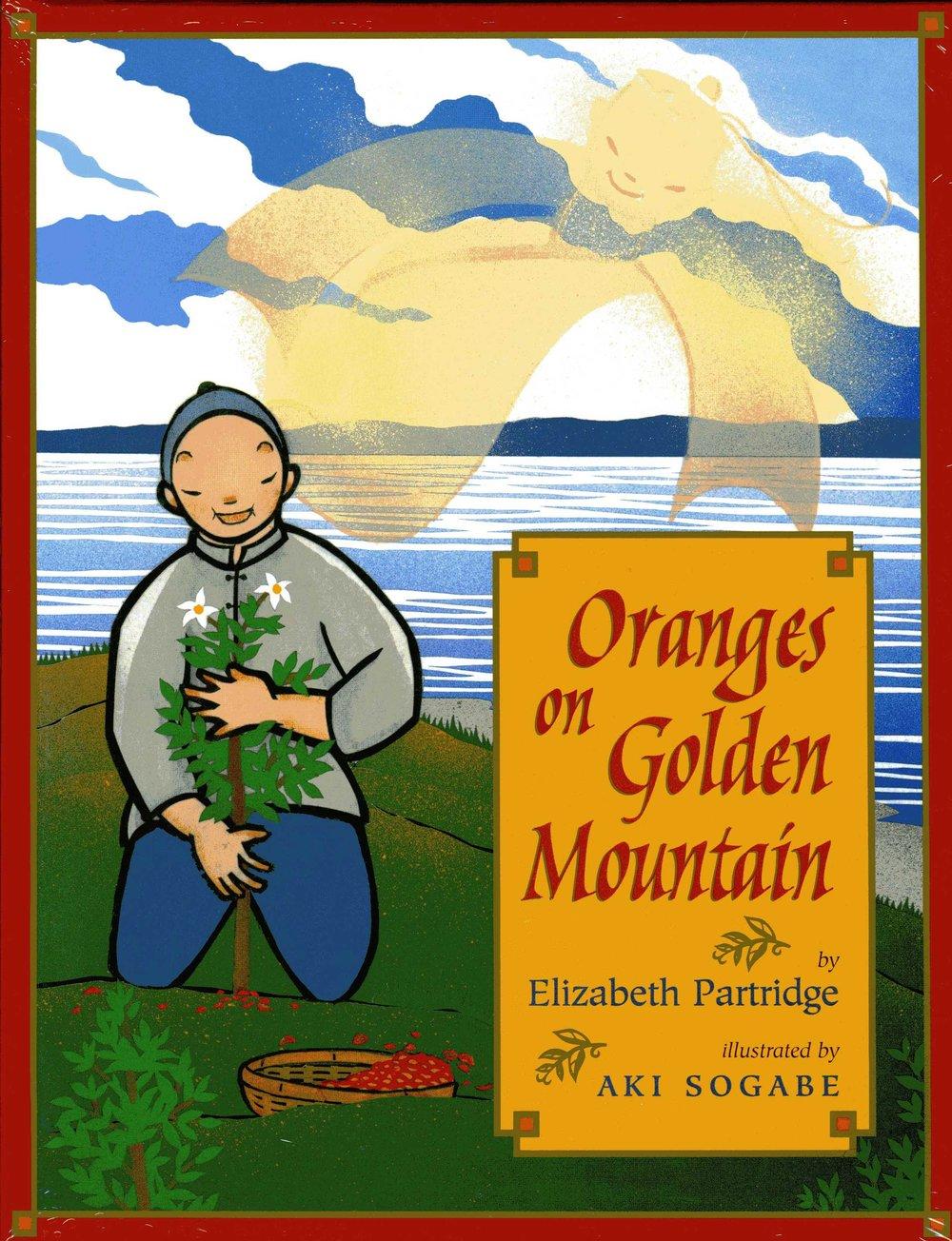 Oranges on Golden Mountain -