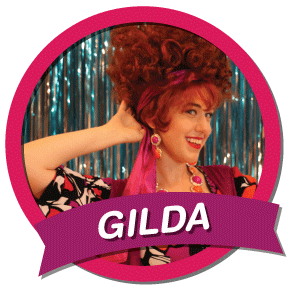 Gilda Goldleaf In her 40s; blousy, giddy, and exuberant; she enjoys her life of luxury but is never condescending