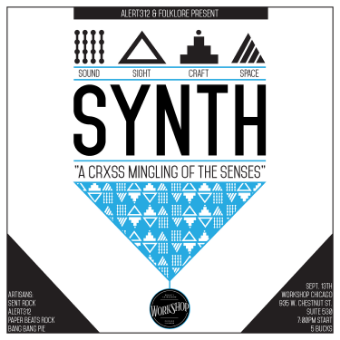 Synth       9/14 @ 7pm        A creative multimedia event designed to celebrate excellent local artisanship.