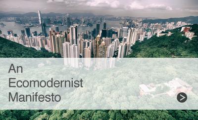 An Ecomodernist Manifesto