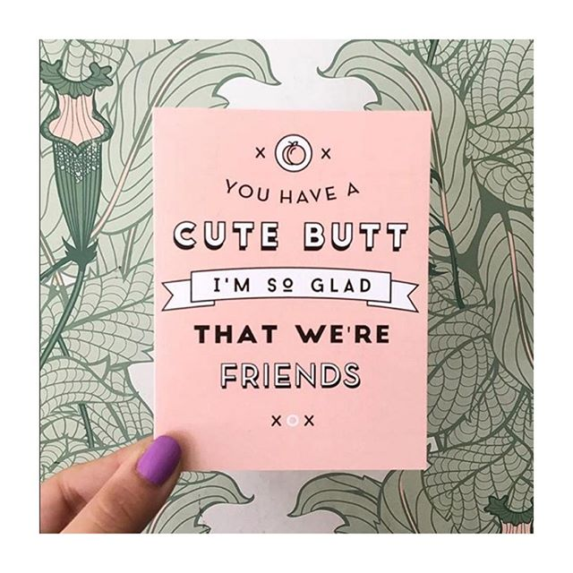 Repost from one of our fave cute butts: @pygmyhipposhoppe !  #butts #happyhourandco #greetingcard #papergoods #stationery #cards #friendcards #bff #bestfriends #cards #funnycards #graphicdesign