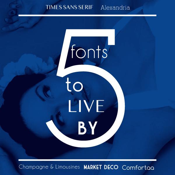 5 Fonts To Live By — G Zangari Design