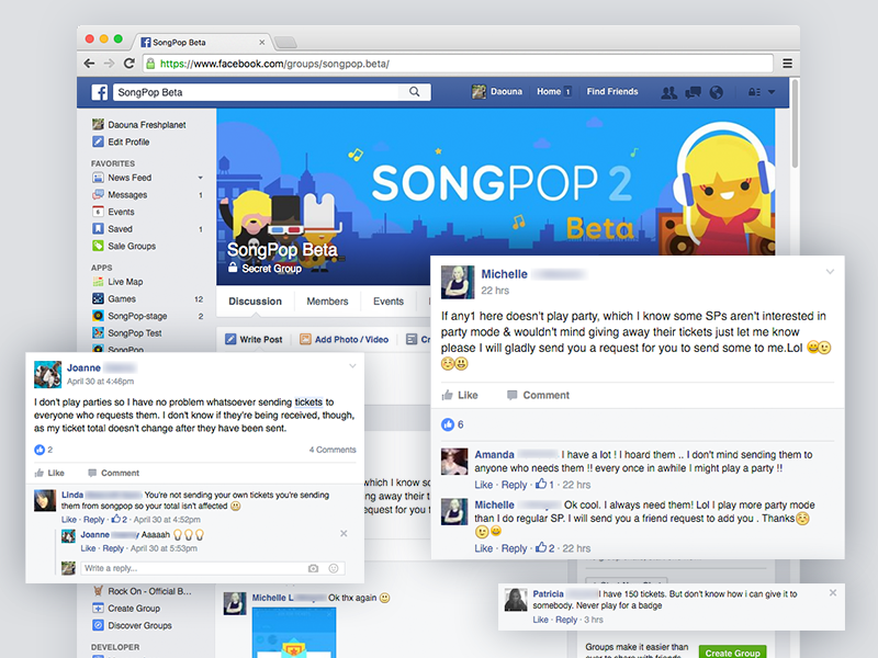 This Facebook group has more than 200 avid SongPop users who have been a tremendous help on testing numerous game features. They are very responsive(?) and passionate about playing games, giving feedback, reporting bugs to the team.
