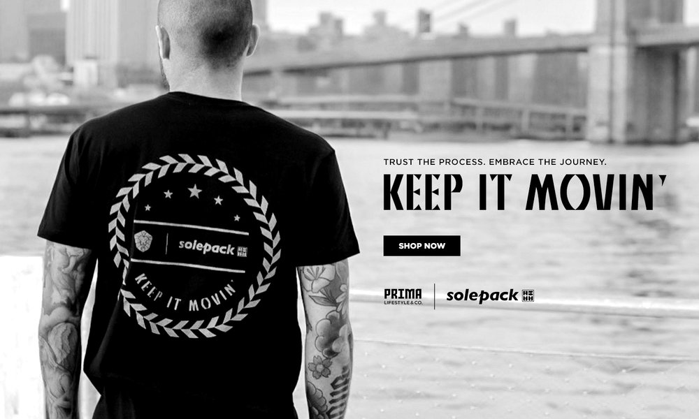 Keep it Movin' Collabo with SolePack