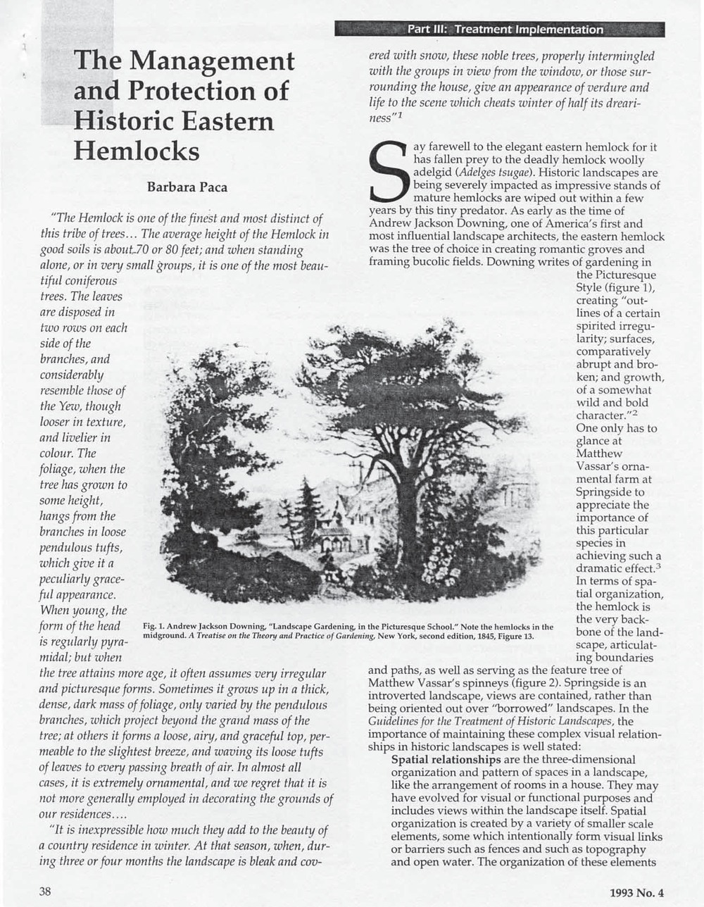 """Management and Protection of Historic Eastern Hemlocks"" in CRM, National Park Service, Vol. 16, No. 4, 1993."
