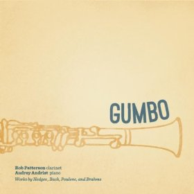 "Features  Clarinet Sonatina ""Gumbo""   Wonderful recording by clarinetist Rob Patterson and pianist Audrey Andrist.  Winner of the 2011 Wammie for 'Best Classical Album of the Year'."