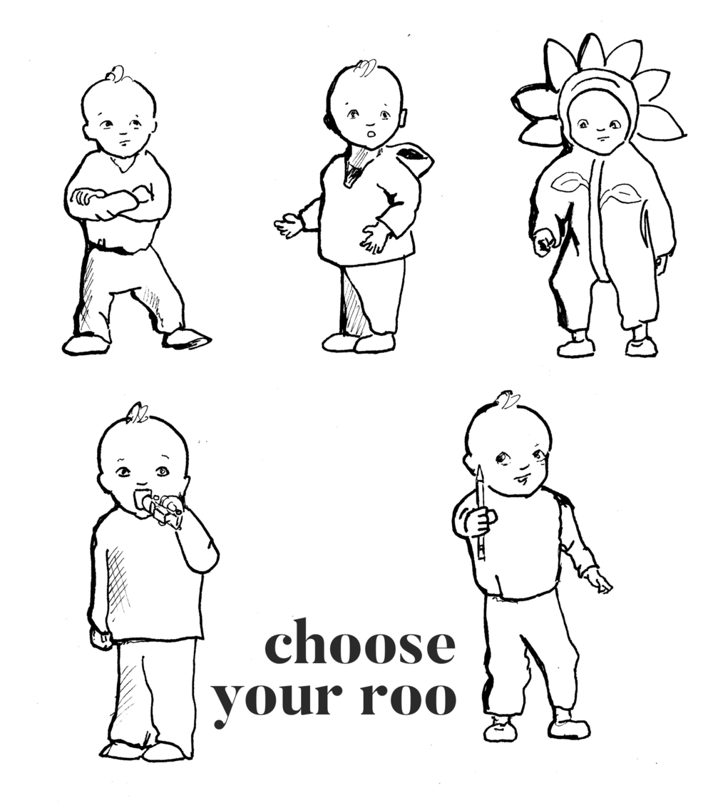 Choose from Stubborn Roo, Who me? Roo, Halloween Flower Roo, Eating Matchbox Car Roo, and Look I Have Dad's Sharp Pencil Roo.