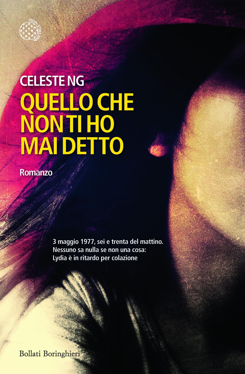 Quello Che Non Ti Ho Mai Detto (Italian, Bollati Boringhieri)