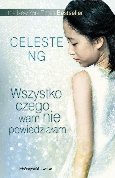 Wszystko, czego wam nie powiedziałam (Polish, Prószyński)