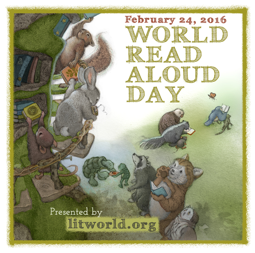 World Read Aloud Day: February 24, 2016. Presented by litworld.org
