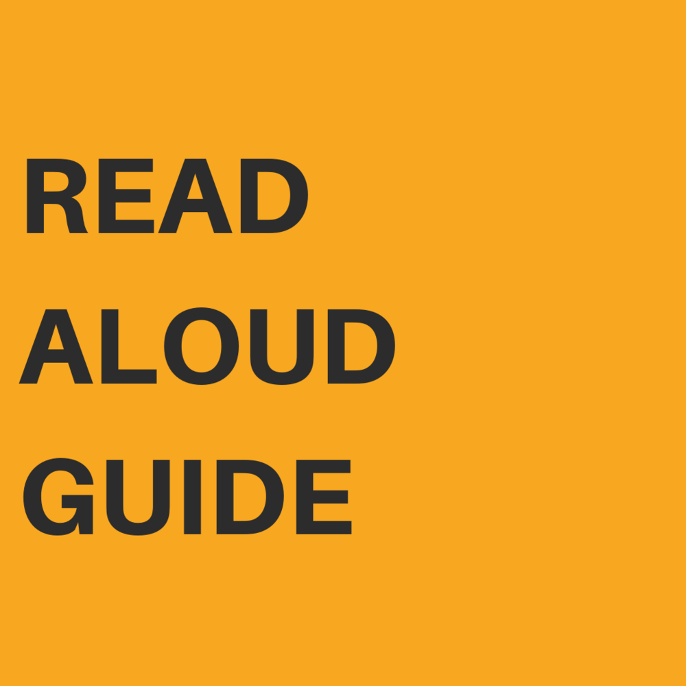 Review and print our handy guide  for your best read aloud yet!    DOWNLOAD THE GUIDE