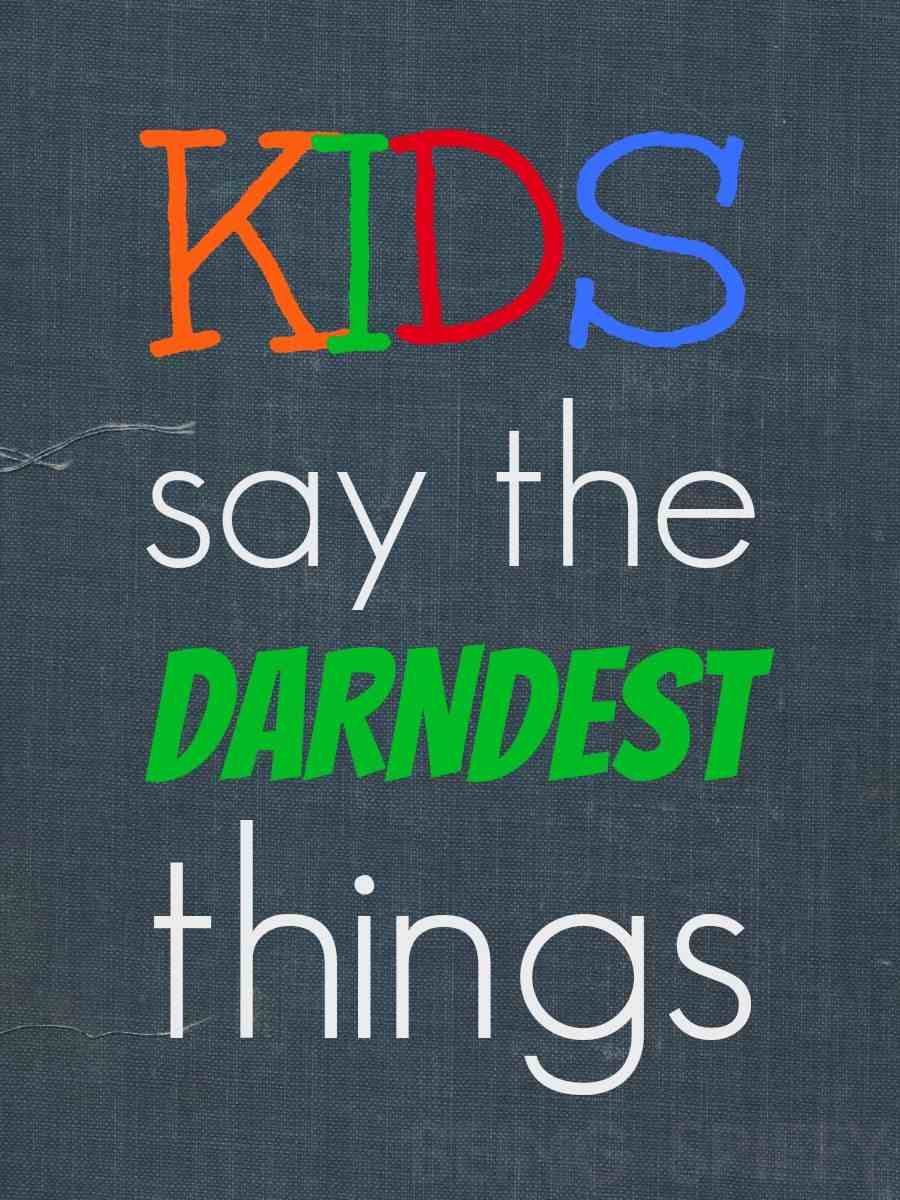 kids_say_darndest_things_title_#shop.jpg