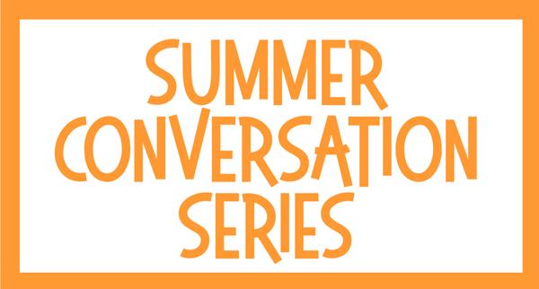 Summer-Conversation-Series.jpg