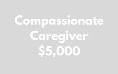 Compassionate Caregiver $5,000.png