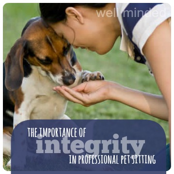 the importance of integrity in professional pet sitting. image source: probiotics.mercola.com