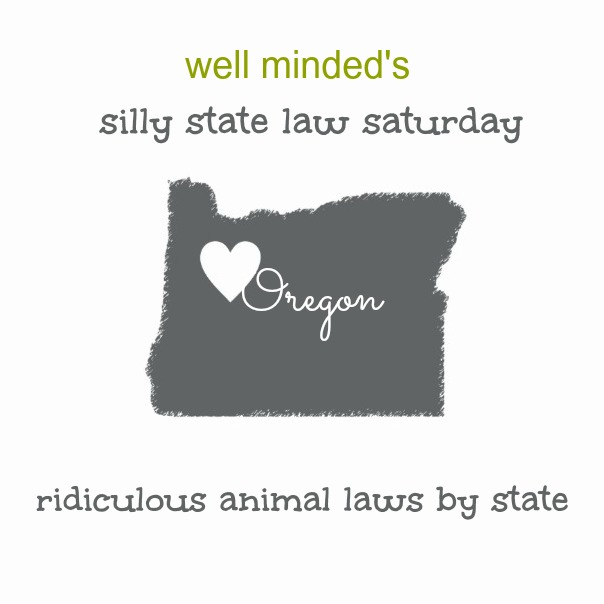 silly state law saturday: oregon. state image source: zazzle.com