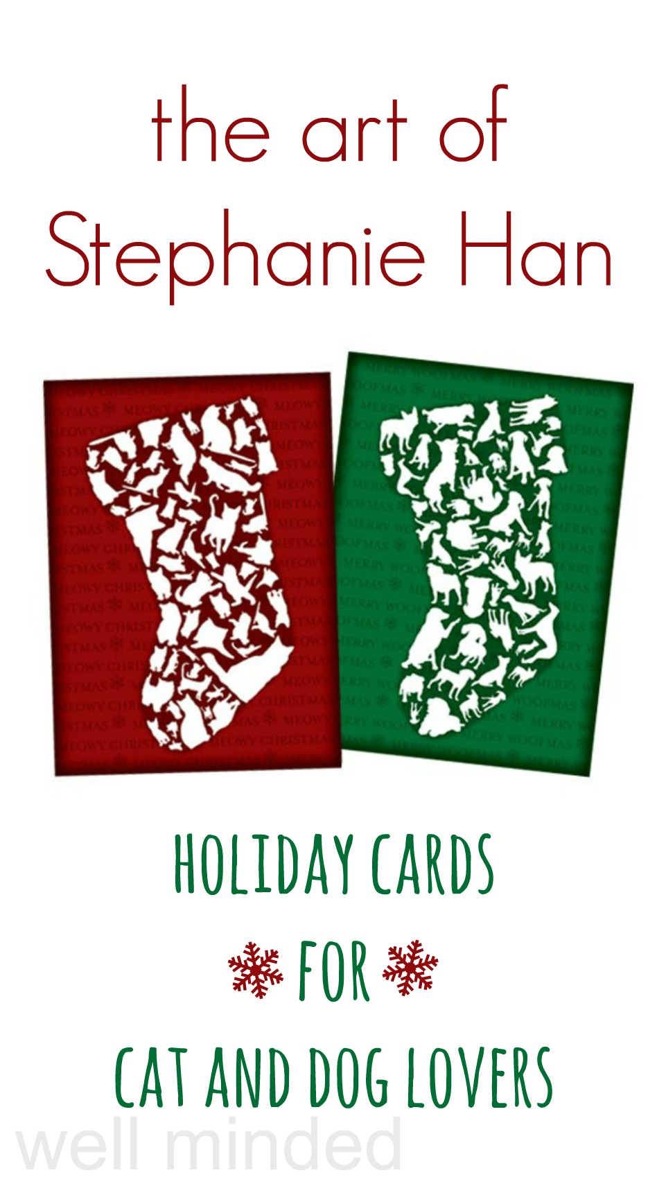 The Art of Stephanie Han: Holiday Cards for Cat and Dog Lovers–Well Minded