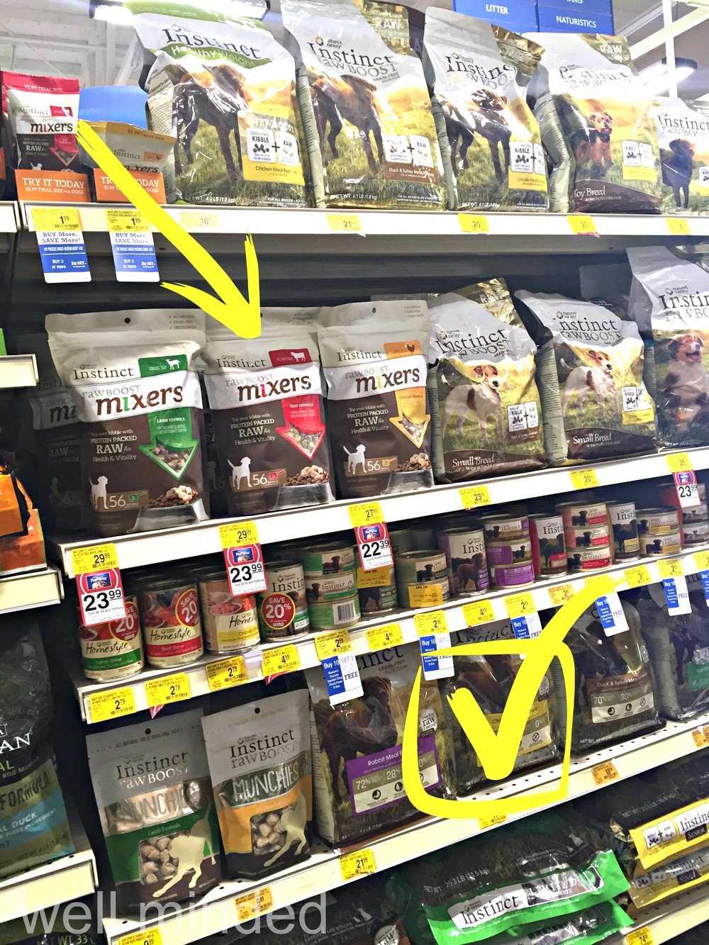 It was easy to find Instinct Raw Boost Mixers with the rest of Nature's Variety Instinct lineup at PetSmart.