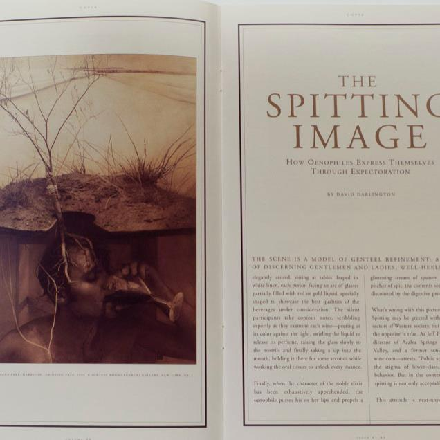 "Copia journal commissioned article, ""The Spitting Image: How Oenophiles Express Themselves Through Expectoration"" by David Darlington, photograph by Robert and Shana ParkeHarrison"