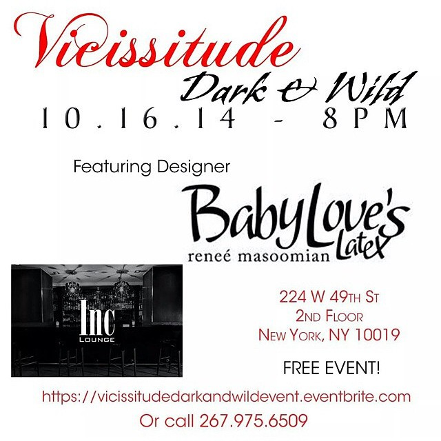 Tomorrow at Inc lounge #babyloveslatex will be showcasing for the @vicissitudemagazine October issue launch. #latexfashion #fashionshow