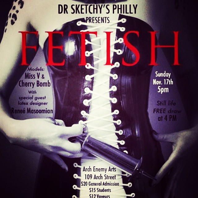 Don't forget about tomorrow Philly. Come on by and let's draw some #latex clad ladies. #drsketchys #latexmodel