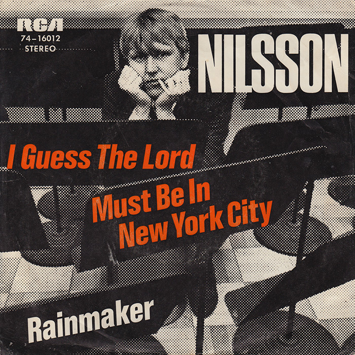 German pressing of I Guess The Lord Must Be In New York City / Rainmaker