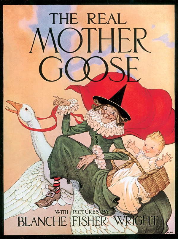 "One of my favorite childhood books was ""The Real Mother Goose."" I think my sister has this in her book collection now—one of her keepsakes."