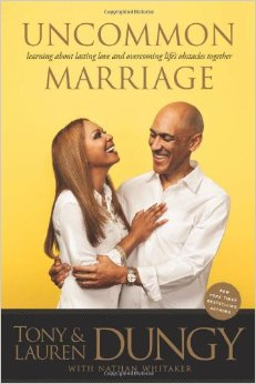 Lauren & Tony Dungy's book UNCOMMON MARRIAGE