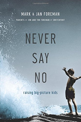 Mark and Jan Foreman's book - NEVER SAY NO