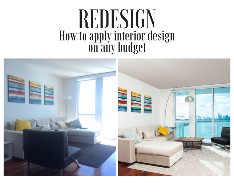 Interior Design On A Tight Budget: How To U0027Redesignu0027 Your Space