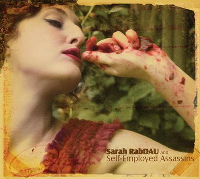 Sarah RabDAU and Self-Employed Assassins