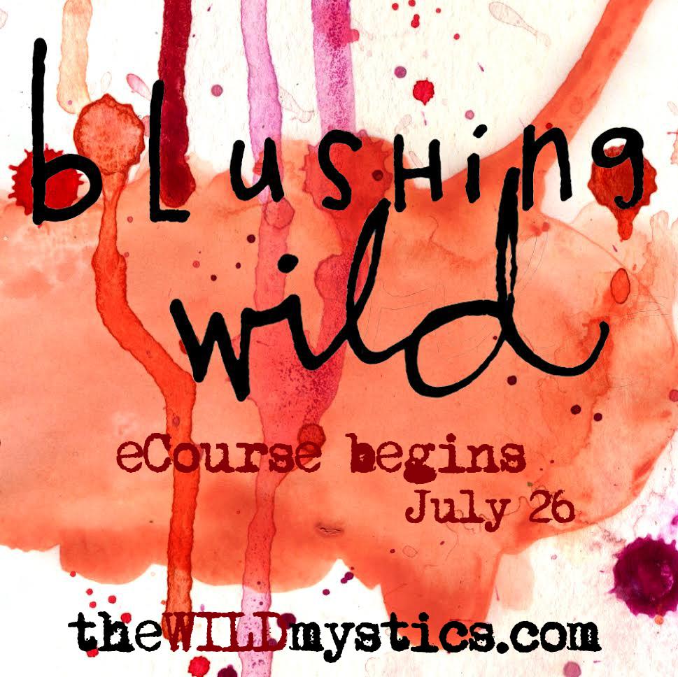 blushing wild july.jpg