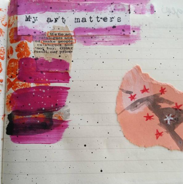 """My art matters""prompt from Dear Artist by Hillary Rain."