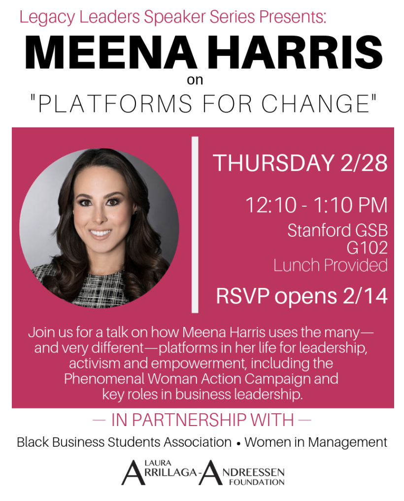 Legacy Leaders Lunch with Meena Harris 2/28 — Stanford Women In Business
