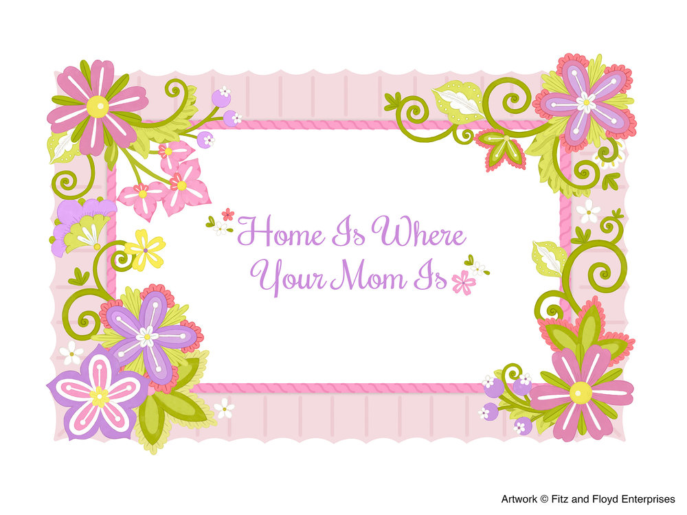 """Home Is Where Your Mom Is"" Sentiment Tray"