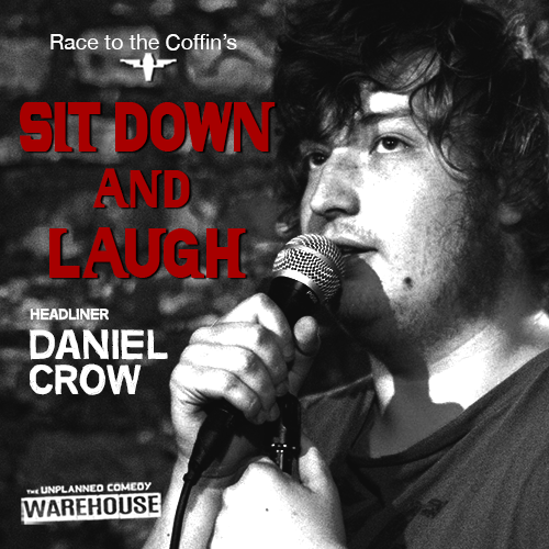 unplanned comedy Daniel Crow
