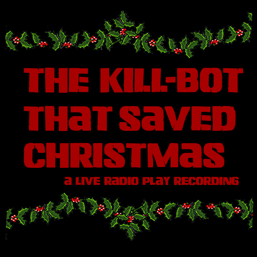 The Kill Bot That Saved Christmas square.png