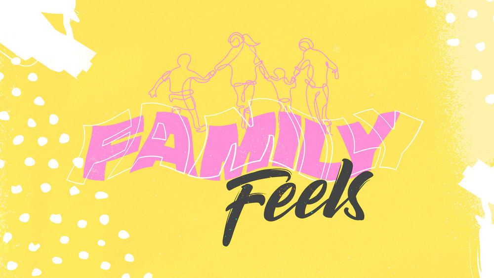 Family-Feels_Title-Slide.jpg