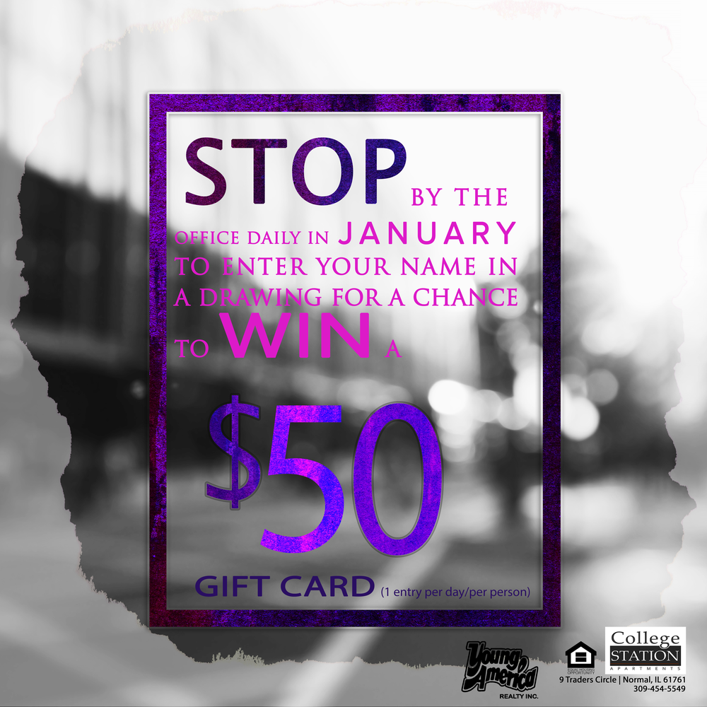 Stop by the office once per day and enter your name during the month of January for a chance to win a $50 Gift Card!