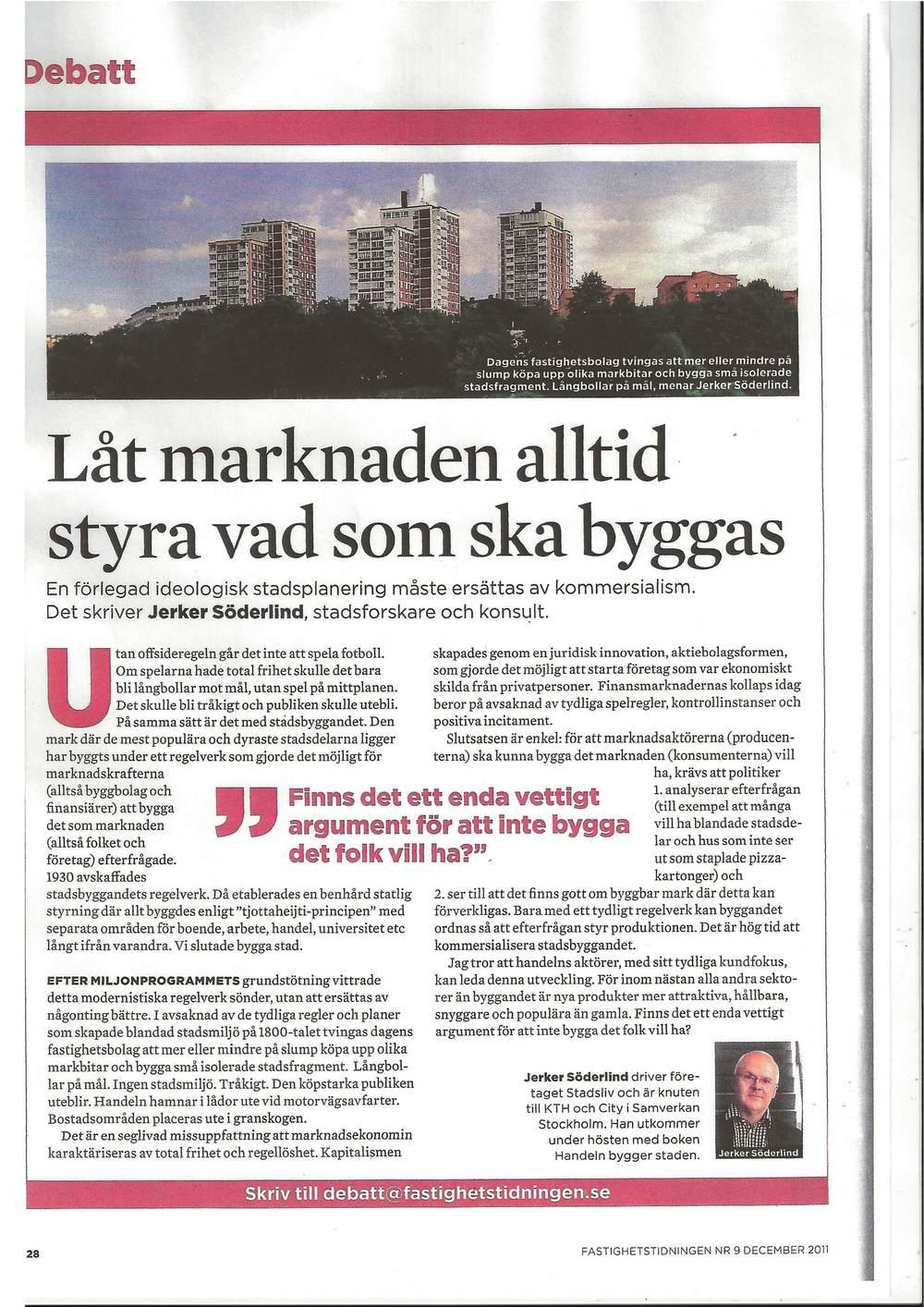 Artikel 8 Låt marknaden alltid styra vad som ska byggas, Fastighetstidningen, 2011.jpg